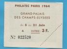 BILLET D'ENTREE A L'EXPOSITION PHILATELIQUE PHILATEC 1964 PARIS - Tickets - Vouchers