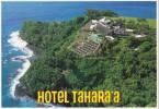 CPM Tahiti Hôtel Tahara'a, Un Des Plus Beaux Hôtels Du Monde - Tahiti