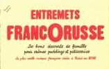 -BUVARD -  FRANCORUSSE état LUXE - Food