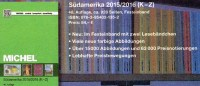 Südamerika Michel Band 3/2 K-Z Briefmarken Katalog 2016 Neu 84€ Paraguay Peru Surinam Uruguay Catalogue Of South-America - Deutsch