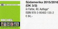 Südamerika Michel Band 3/2 K-Z Briefmarken Katalog 2016 Neu 84€ Paraguay Peru Surinam Uruguay Catalogue Of South-America - Phonecards
