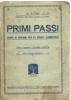 Primi Passi - Corso Di Disegno Per Le Scuole Elementari, - Enfants