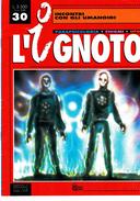 UFOINCONTRI CON GLI UMANOIDI MONOGRAFIA L'IGNOTOAA.VV.HOBBY & WORK - Libri, Riviste, Fumetti