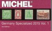 Germany Specialized Vol.I 2015 Neu 84€ Deutsche Reich Colonies Danzig Memel Stamps To 1945 Special Catalogue Deutschland - Zubehör