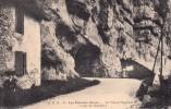 Thématiques 73 Savoie Les Echelles Le Tunnel Napoléon 1 Er Route De Chambéry - Les Echelles