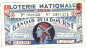 Billet De Loterie Nationale 1939 - Banque De La Bourse - Marseille - Billets De Loterie