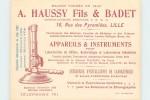 LILLE - Haussy Fils & Badet 16 Rue Des Pyramides;Appareils Et Instruments; Carte Publicitaire Format 13x10cm. - Lille
