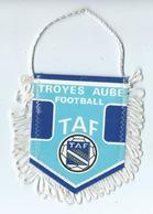 Fanion Football L'équipe De Troyes - Habillement, Souvenirs & Autres