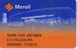 TARJETA DE GASOLINERA MEROIL (no Es Tarjeta Telefonica) PETROLEO - Petróleo