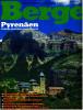 Berge Nr. 51 Von 1991 : Pyrenäen - Gebirge Zwischen Zwei Meeren - Reise & Fun