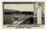 SUISSE - GENEVE : 1932  CONFERENCE INTERNATIONALE DU DESARMEMENT. - GE Geneva