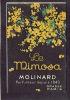 Carte Parfum  -  LE MIMOSA De MOLINARD - GRASSE - PARIS - Parfum Très Frais, Très Délicat, Très Subtil - Perfume Cards
