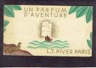 Carte Parfum  - UN PARFUM D´AVENTURE De L.T.PIVER - Paris - Calendrier De 1932 Au Verso - Perfume Cards