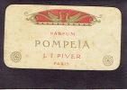 Carte Parfum  - POMPEÏA De L.T.PIVER - Paris - Calendrier De 1908 Au Verso - Perfume Cards