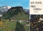 P3295 ALPE DEVERO - PUNTA D´ARBOLA - VENETO, ITALIA - Otras Ciudades