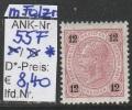 """1.9.1890 - FM/DM """"Kaiserkopf nach links"""" 12 Kreuzer tiefrosa - Mischz�hn. - * ungebr. mit Falzrest - siehe Scan (55F)"""
