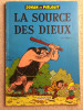 JOHANN ET PIRLOUIT - 06. La Source Des Dieux (1972) Pub TOTAL - Johan Et Pirlouit
