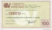 CREDITO VARESINO MINIASSEGNO LIRE 100 - [10] Assegni E Miniassegni