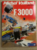 MICHEL VAILLANT - F 3000 (1989, Broché, TBE) Pub ELF - Michel Vaillant