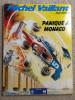 MICHEL VAILLANT - Panique à Monaco (1986, Broché, TBE) Pub ELF - Michel Vaillant