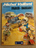 MICHEL VAILLANT - Paris Dakar (1982, Broché, TBE) Pub ELF - Michel Vaillant