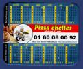 MAGNET Publicitaire : Pizza Chelles, Calendrier 2016 - Reklame