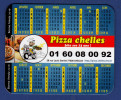 MAGNET Publicitaire : Pizza Chelles, Calendrier 2016 - Advertising