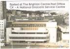 The Brighton Centre  Post Office - GI - A National Girobank Service Centre - Post