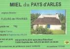 ETIQUETTE MIEL ABEILLES 13 ARLES CABANE DE GARDIANS  PUBLICITE COLLECTION METIER MIEL APICULTEUR RUCHE PROVENCE CAMARGUE - Etiquetas