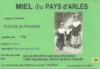 ETIQUETTE MIEL ABEILLES 13 ARLES MIREILLE CAMARGUE PUBLICITE COLLECTION METIER MIEL APICULTEUR RUCHE PROVENCE CAMARGUE - Etiquetas