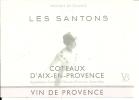 ETIQUETTE 13 AIX EN PROVENCE VIN ARLESIENNE SANTONS PROVENCE COTEAUX  D´AIX EN PROVENCE - Etiquettes