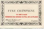 Etiquette De Cognac - Albert Robin - FINE CHAMPAGNE - RÉSERVE DU GRAND HOTEL DE LA PLAGE - 15 ANS D´AGE- TTBE - - Autres