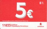 GREECE - Vodafone Prepaid Card 5 Euro, Exp.date 31/10/14, Used - Greece