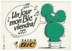 Rasoir BIC - Un Jour Mon Bic Viendra ! - Illustration : Michel Coudeyre  - Ubique Group Pour Humour à La Carte PU 161 - Publicité