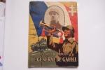 Un Grand Français Le Général De Gaulle 1944 - Documenti