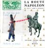 38 - GRENOBLE -06- GOLFE JUAN LES PINS- LA ROUTE NAPOLEON- VIZILLE-LAFFREY-CORPS-GAP-SISTERON-DIGNE-BARREME-CASTELLANE-G - Tourism Brochures