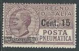 1927 REGNO POSTA PNEUMATICA SOPRASTAMPATO 15 SU 20 CENT MNH ** - Y051 - Correo Neumático