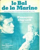 Le Bal De La Marine. François Deguelt. - Partitions Musicales Anciennes
