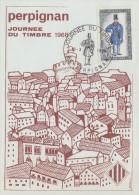 Carte Locale  1er  jour  JOURNEE  du  TIMBRE   PERPIGNAN   1968