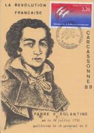Carte  Bicentenaire  De  La   REVOLUTION    FABRE  D' EGLANTINE      CARCASSONNE    1989 - Révolution Française