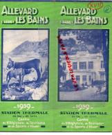 38 - ALLEVARD LES BAINS - DEPLIANT TOURISTIQUE STATION THERMALE 1939- ET HAUT BREDA- PINSOT-CURTILLARD-LA FERRIERE- - Dépliants Touristiques
