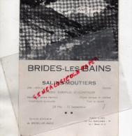 73 - BRIDES LES BAINS - SALINS MOUTIERS- CHAMBERY-AIX LES BAINS- GRENOBLE-GENEVE- - Dépliants Touristiques