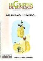 LE COURRIER DE L'UNESCO N° 9608 : Dessine-Moi L'Unesco... Spécial Bandes Dessinées . 1996 - Politique