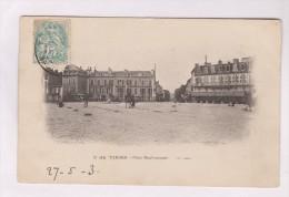 CPA DPT 65 DE TARBES PLACE MAUBOURGUET En 1903!! - Tarbes
