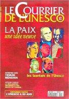 LE COURRIER DE L'UNESCO N° 9511 : La Paix, Une Idée Neuve. 1995 - Politique