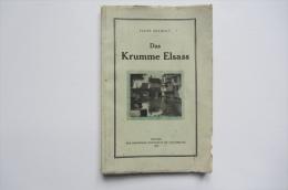 L´Alsace Bossue 1930 Hans Diebolt En Allemand  Carte Et Photos - Books, Magazines, Comics