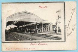 Vercelli - Stazione Ferroviaria - Vercelli