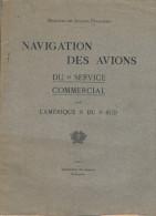 1927  LISBONNE.NAVEGATION DES AVIONS DU SERCICIE COMERCIAL LÁMERICA DU SUD - Libros, Revistas, Cómics