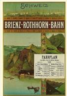 PUBLICITE  SCHWEIZ BRIENZ ROTHHORN BAHN  SUISSE  REPRODUCTION EN CPM D'UNE AFFICHE - Publicité