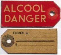 ANCIENNE ETIQUETTE RIGIDE ALCOOL DANGER . ENVOI DE ... - Sammlungen